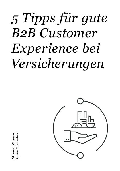 5 Tipps für gute B2B Customer Experience bei Versicherungen