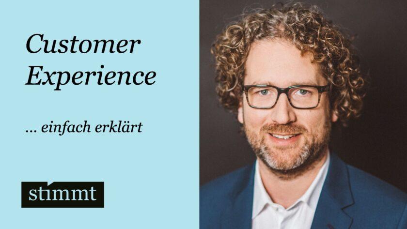 Customer Experience einfach erklärt